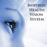 Inspired Health Vision System